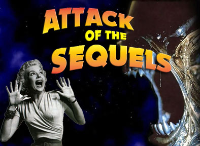 Attack of the Sequels